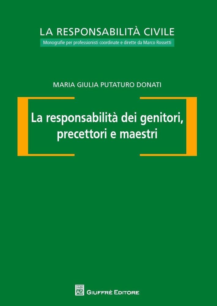 La responsabilità dei genitori, precettori e maestri