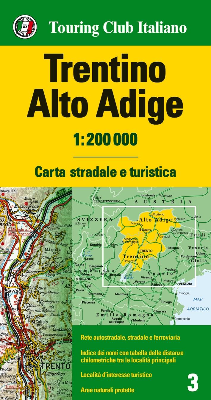 Trentino Alto Adige 1:200.000. Carta stradale e turistica. Ediz. multilingue