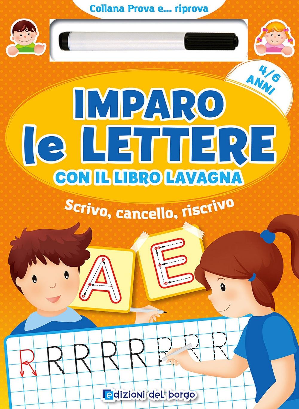 Imparo le lettere con il libro lavagna. Scrivo, cancello, riscrivo. 4-6 anni. Con pennarello con inchiostro a base d'acqua
