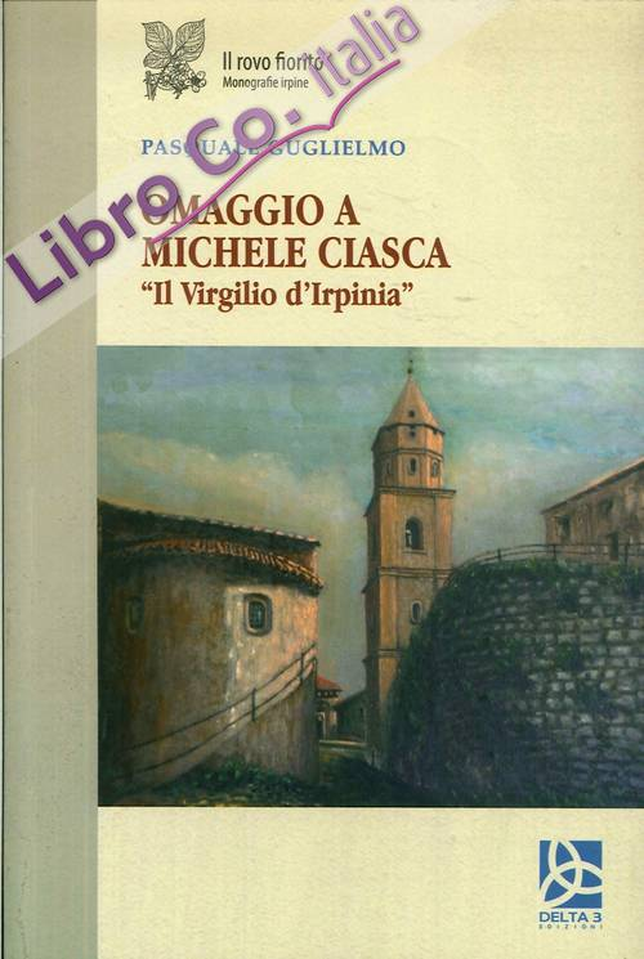 Omaggio a Michele Ciasca.