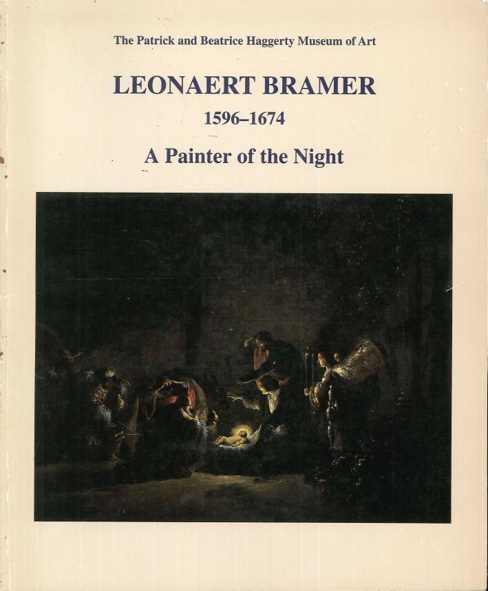 Leonaert Bramer, 1596-1674. A painter of the night