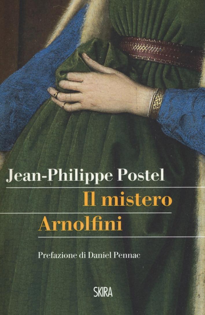 Il mistero Arnolfini. Indagine su un dipinto di Van Eyck