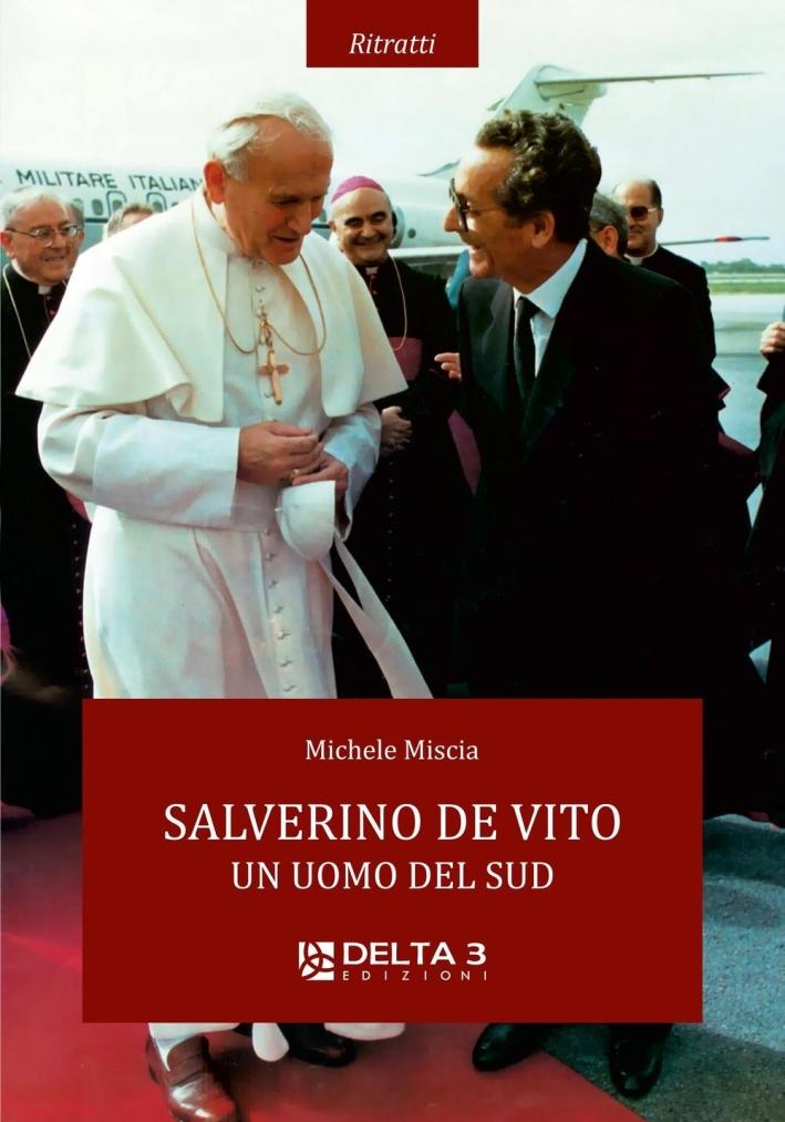 Salverino De Vito. Un uomo del sud