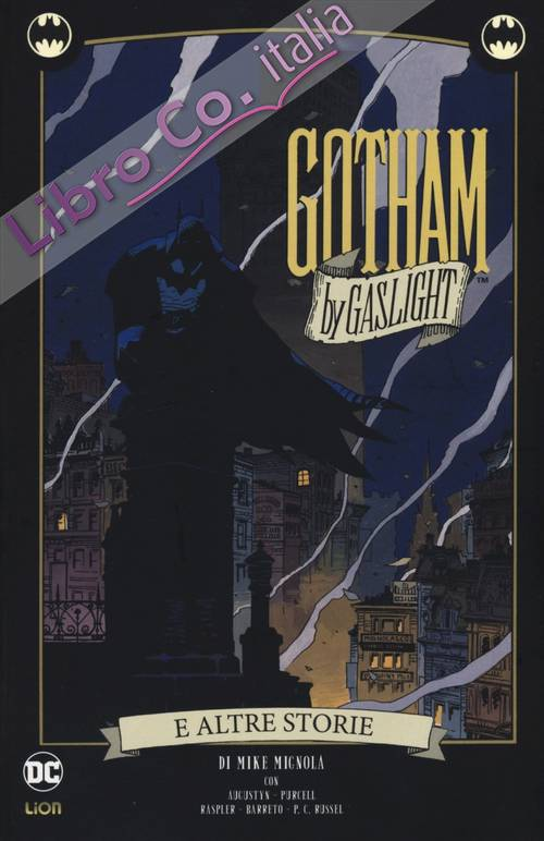 Gotham by Gaslight e altre storie. Batman