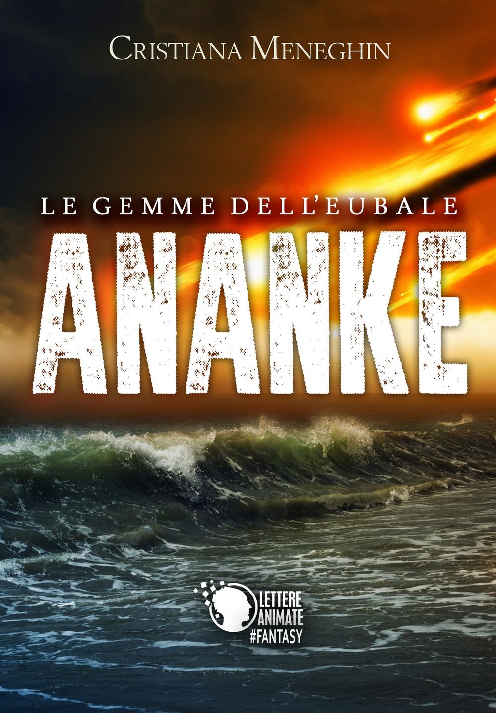 Ananke. Le gemme dell'Eubale