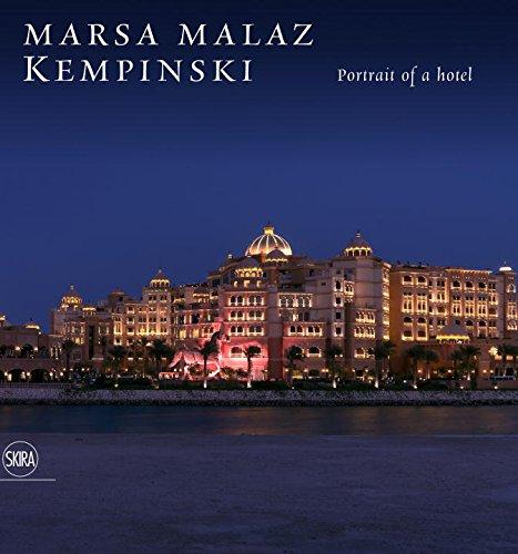 Marsa Malaz Kempinsky. Portrait of a Hotel.