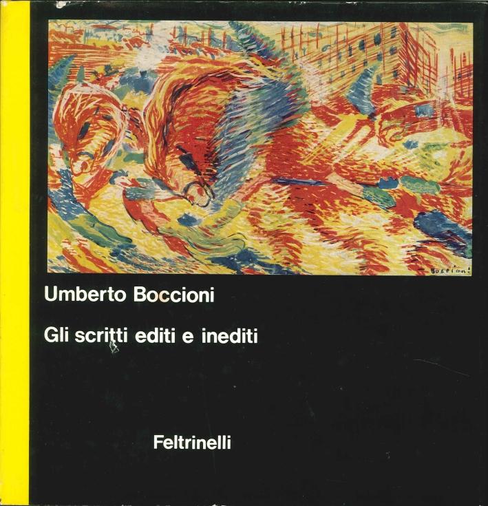 Umberto Boccioni. Scritti Editi e Inediti