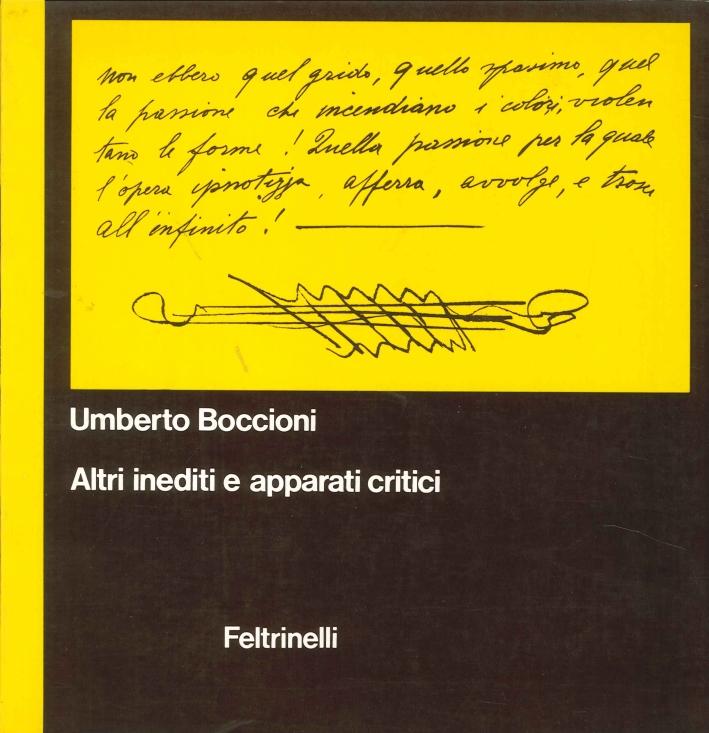 Umberto Boccioni. Altri Inediti e Apparati Critici