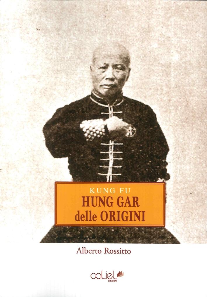 Kung fu, Hung gar delle origini
