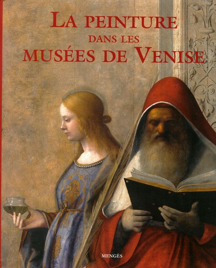 La peinture dans les Musees de Venise.