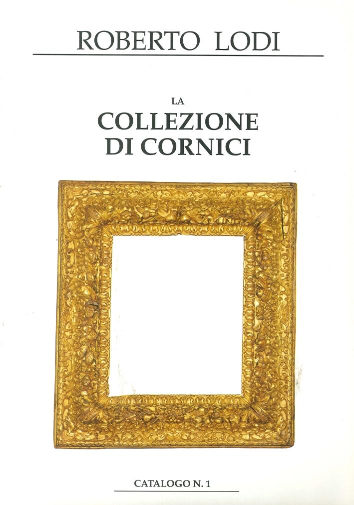 La collezione di cornici. Catalogo n. 1-2-3-4-5-6-7.