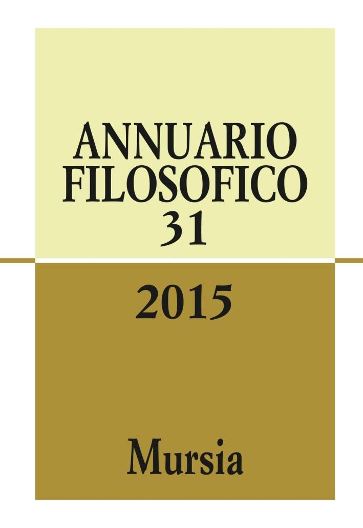 Annuario filosofico 2015. Vol. 31