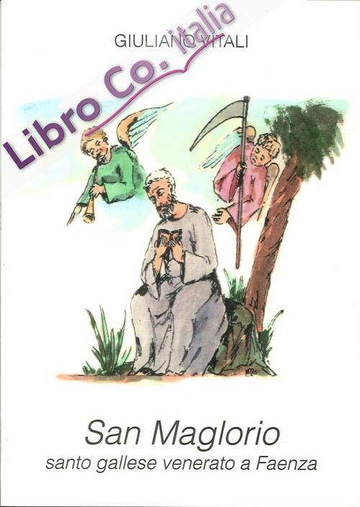 San Maglorio. Santo Gallese Venerato a Faenza.