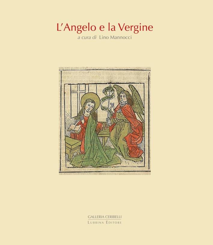 L'Angelo e la Vergine