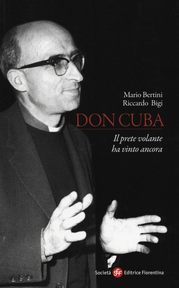 Don Cuba. Il prete volante ha vinto ancora