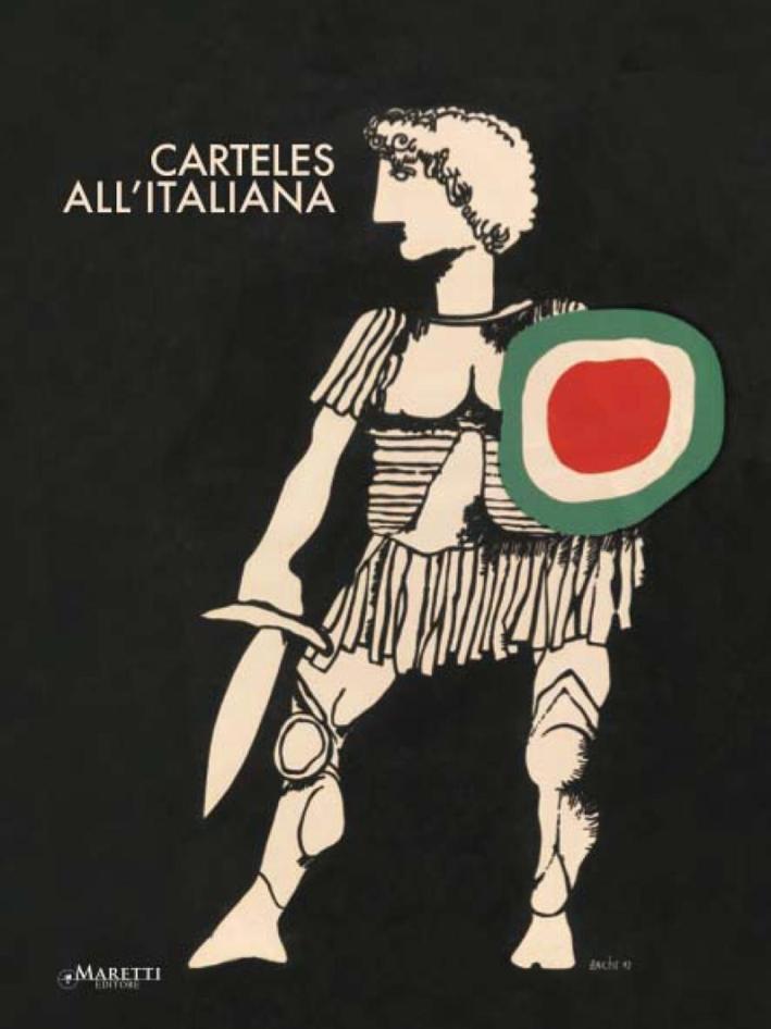 Carteles all'italiana. Manifesti cubani di film italiani 1961-1979.