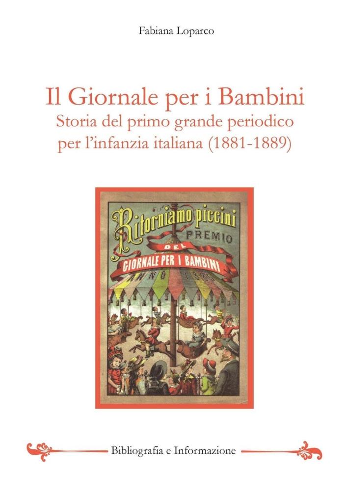 Il giornale per i bambini. il primo grande periodico per l'infanzia italiana (1881-1889)