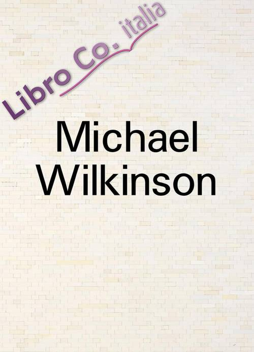 Michael Wilkinson. In Reverse