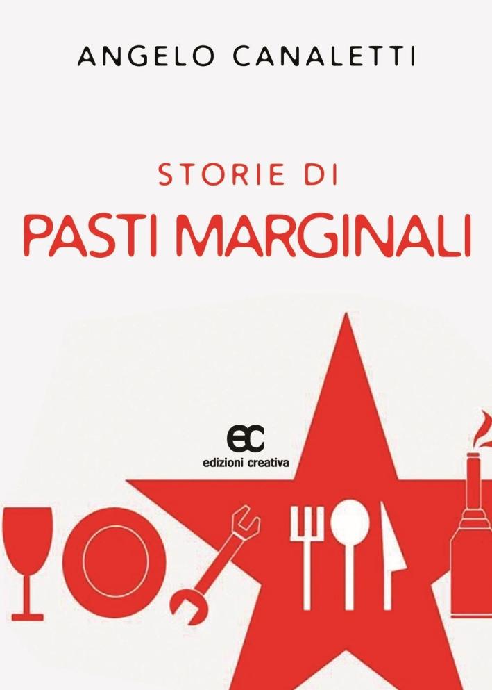 Storie di Pasti Marginali.