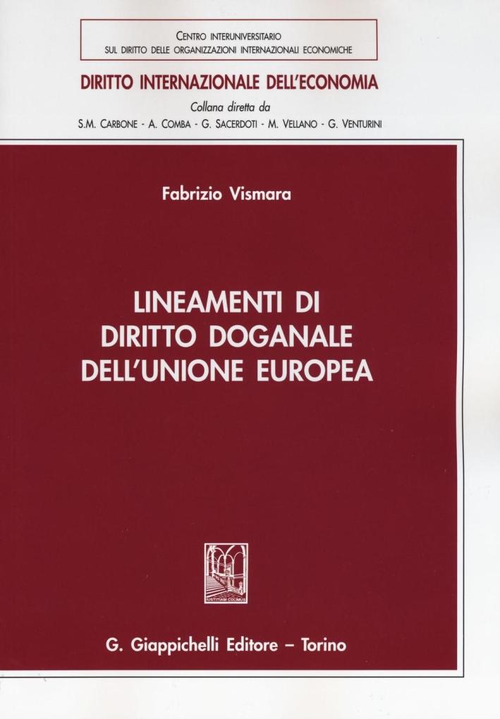 Lineamenti Diritto Doganale Unione Europ.