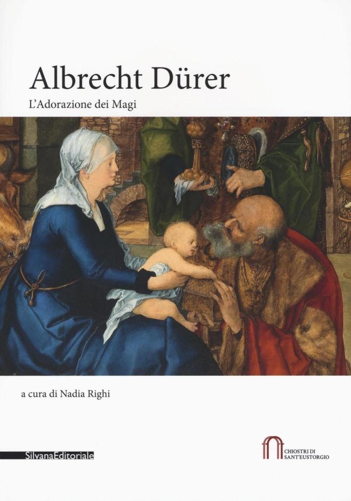 Albrecht Dürer. Adorazione dei Magi
