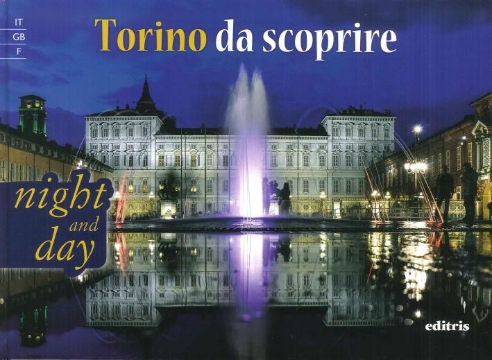 Torino Da Scoprire. Night and Day.