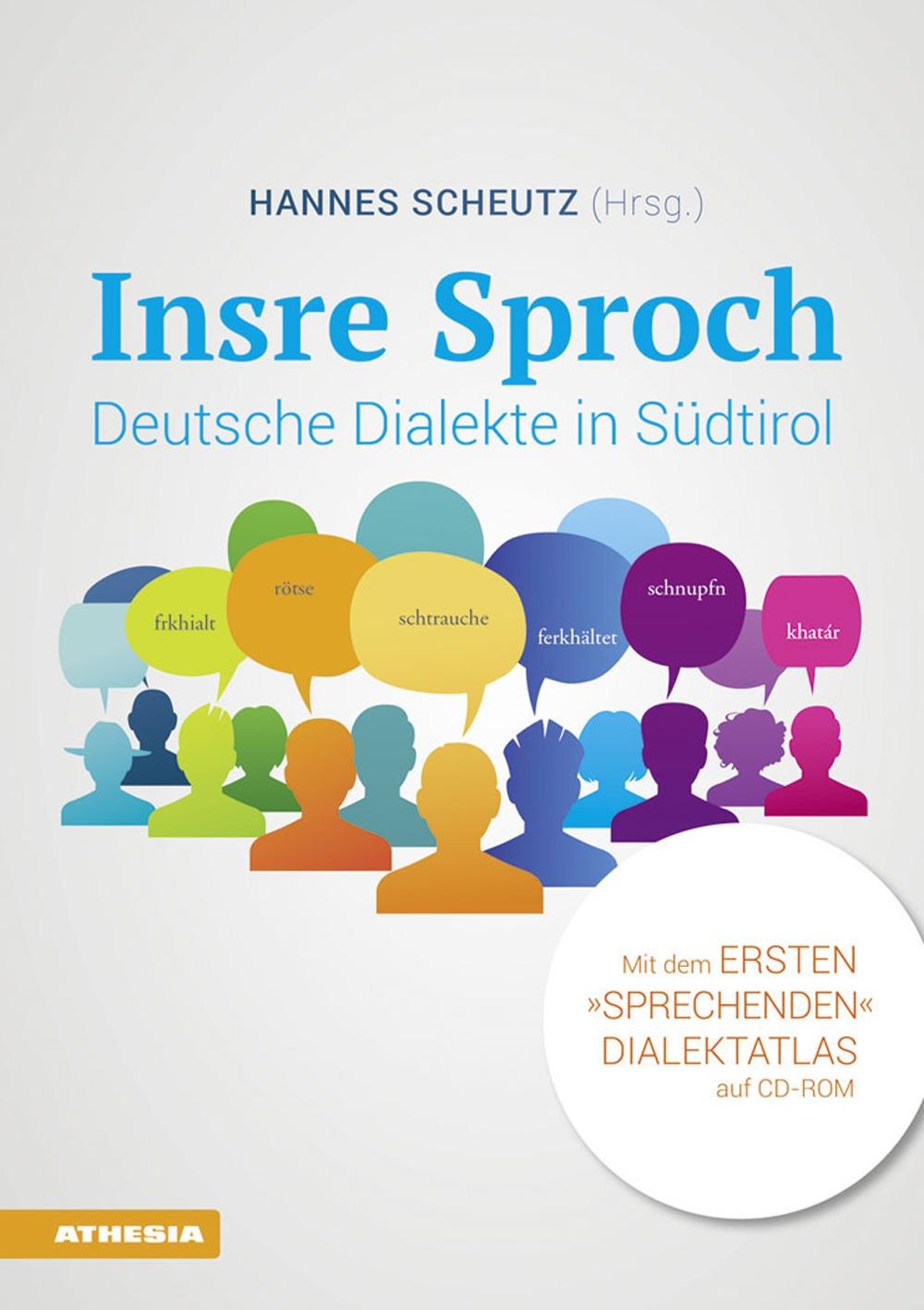 Insre sproch. Deutsche dialekte in Südtirol. Con CD-Audio
