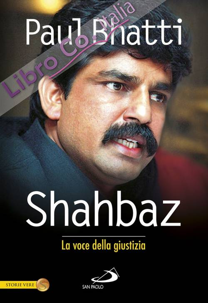 Mio fratello Shahbaz. La voce della giustizia