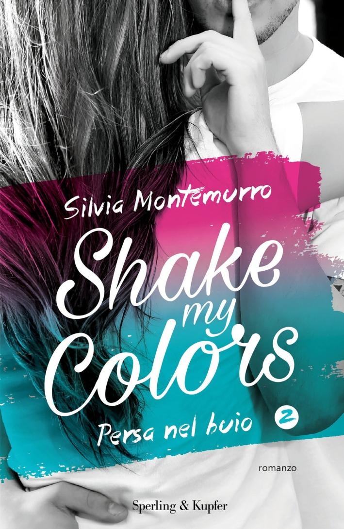 Shake my colors. Vol. 2