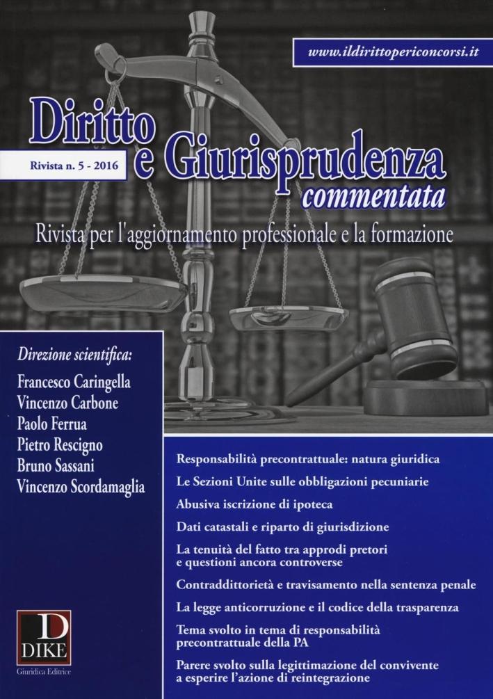 Diritto e giurisprudenza commentata (2016). Vol. 5