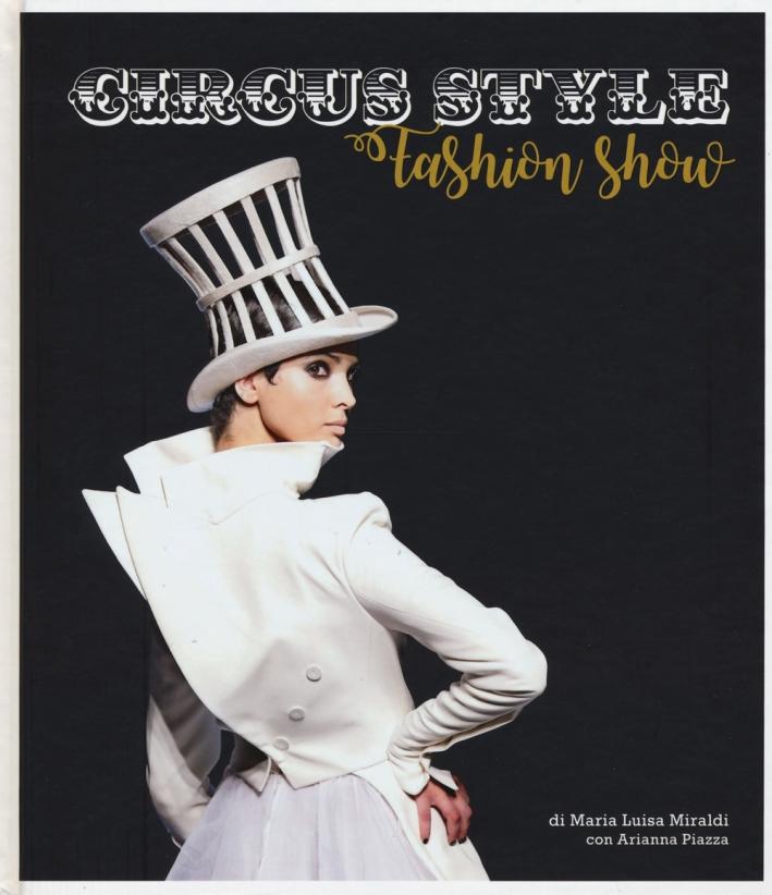 Circus style. Uno spettacolo di moda