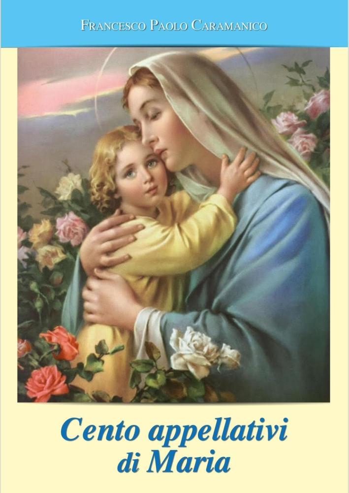 Cento appellativi di Maria