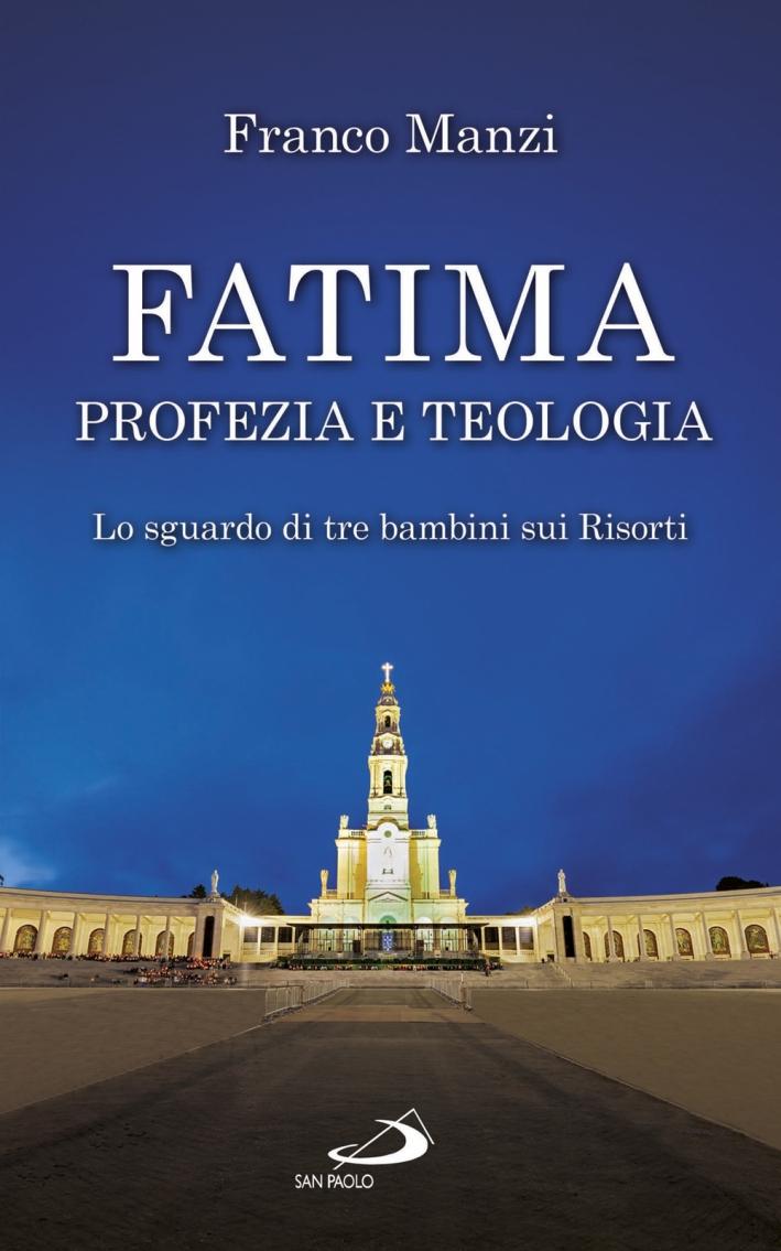 I bambini profeti di Fatima. I risorti passano il nostro confine