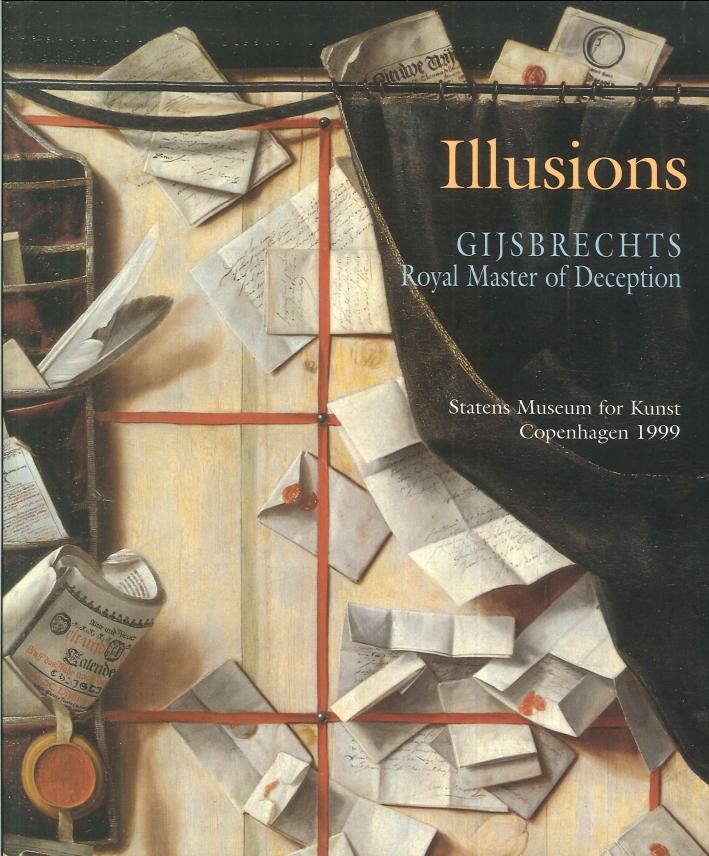 Illusions. Gijsbrechts Royal Master of Deception.