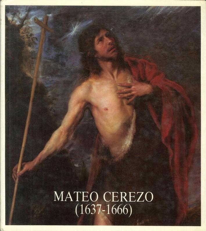 Vida y obra del pintor Mateo Cerezo (1637-1666).