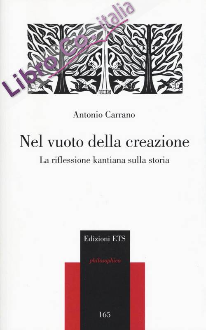 Nel Vuoto della Creazione. La Riflessione Kantiana sulla Storia.