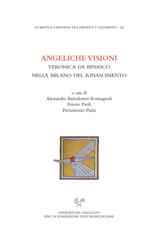 Angeliche visioni. Veronica da Binasco nella Milano del Rinascimento