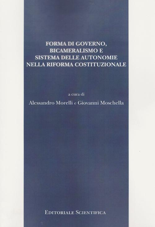 Forma di governo, bicameralismo e sistema delle autonomie nella riforma costituzionale