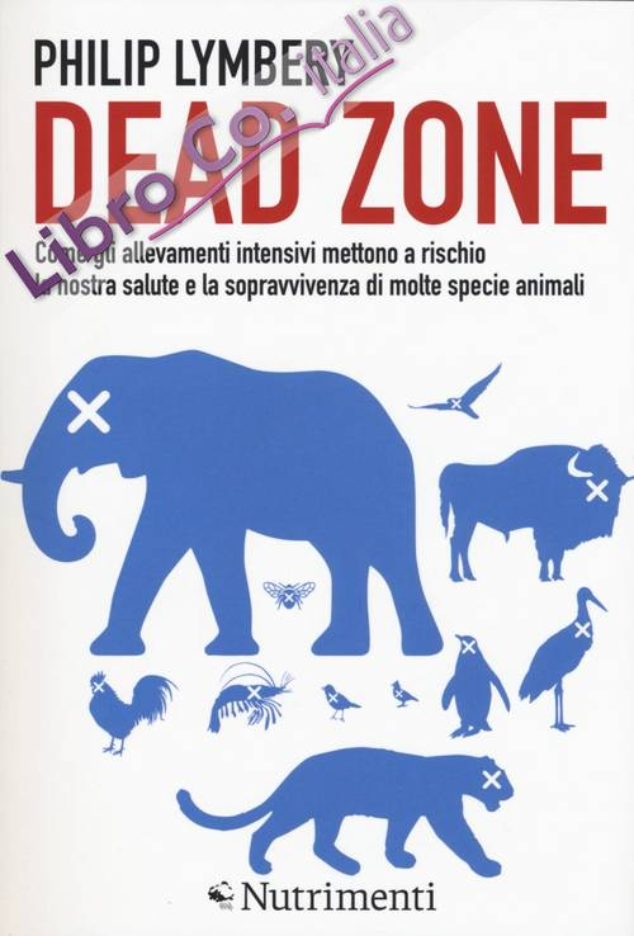 Dead Zone: come gli allevamenti intensivi...