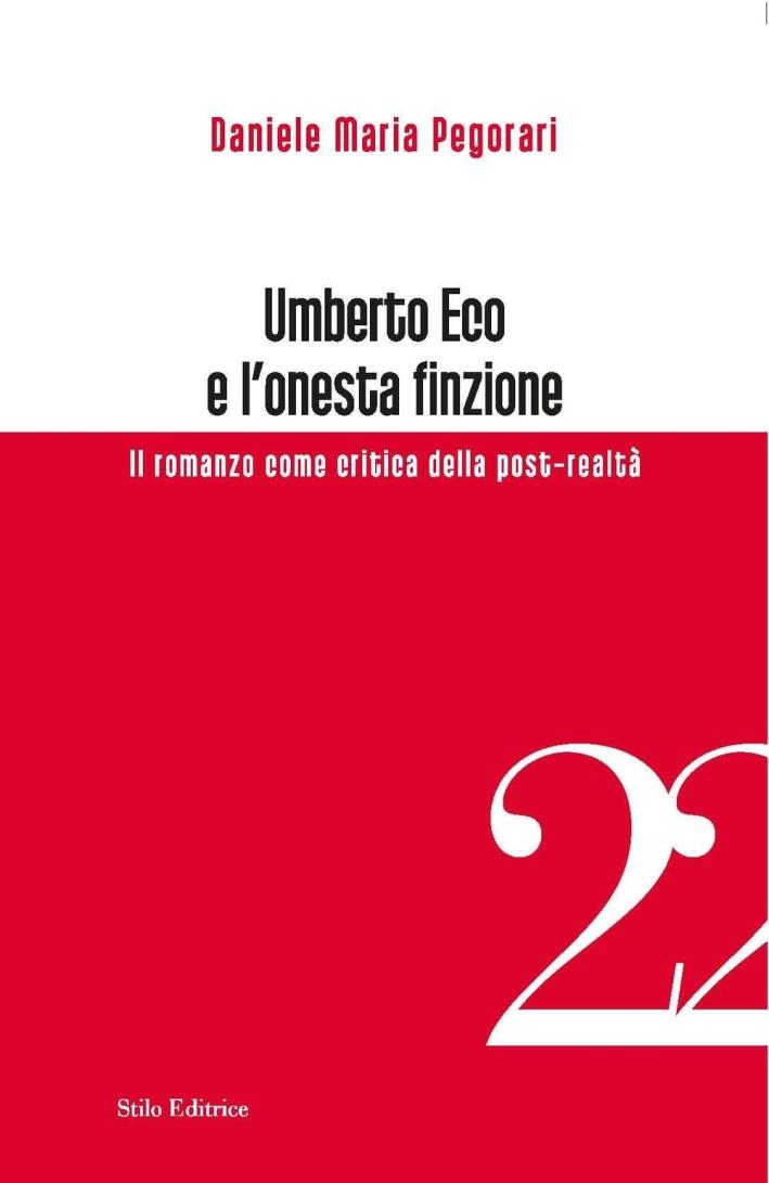 Umberto Eco e l'onesta finzione. Il romanzo come critica della post-realtà