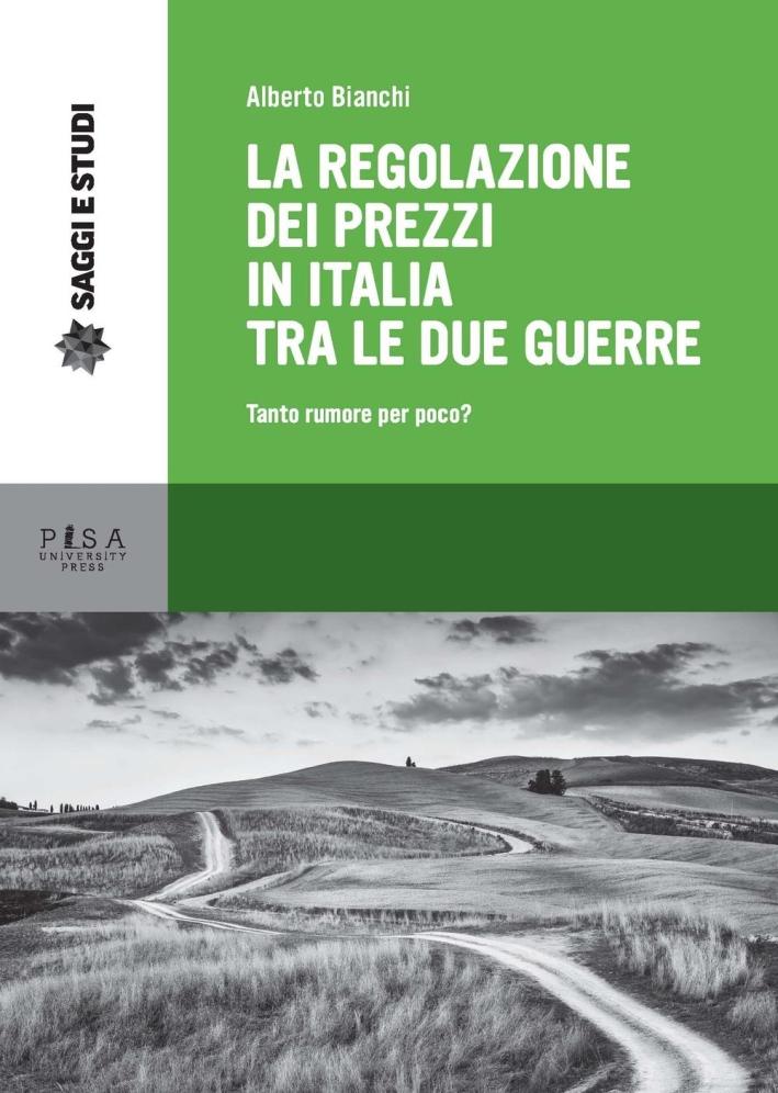 La regolazione dei prezzi in Italia tra le due guerre