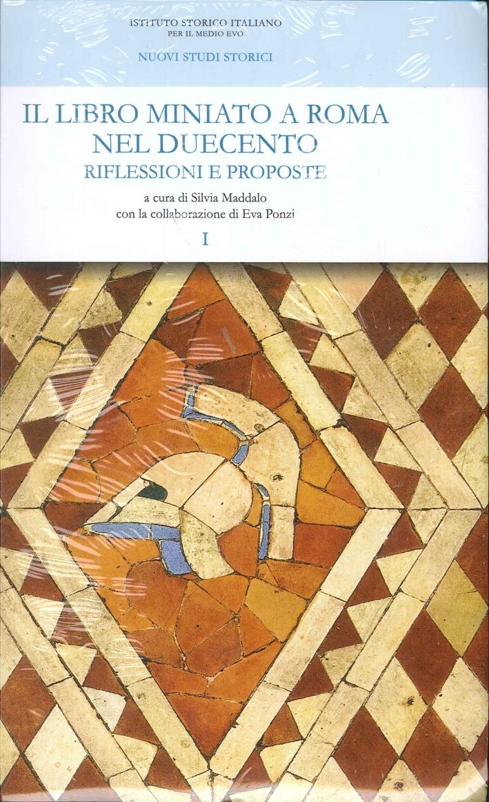 Il Libro Miniato a Roma nel Duecento. Riflessioni e Proposte