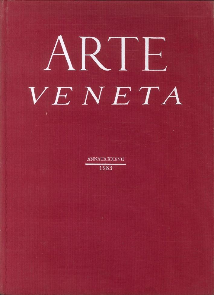 Arte Veneta. Rivista di storia dell'arte. Annata. 37