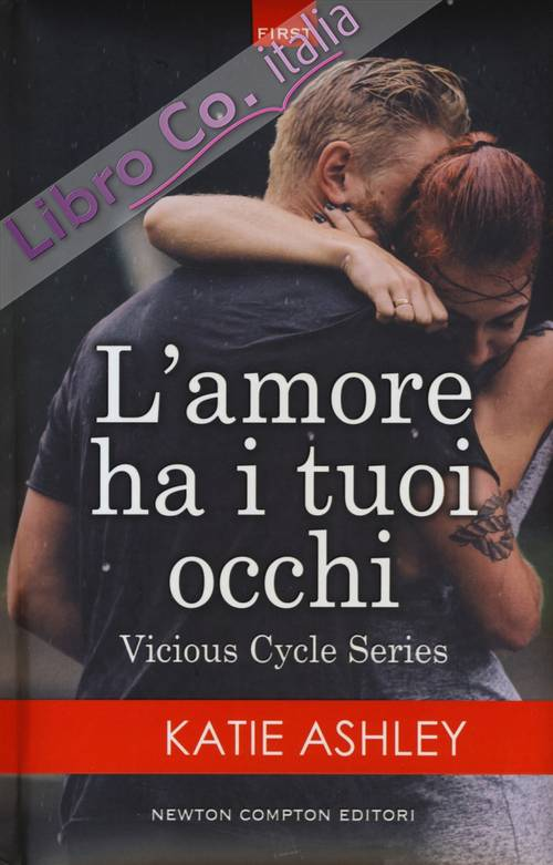 L'amore ha i tuoi occhi. Vicious cycle series
