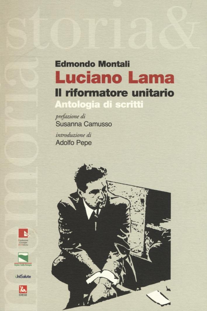 Luciano Lama il riformatore unitario