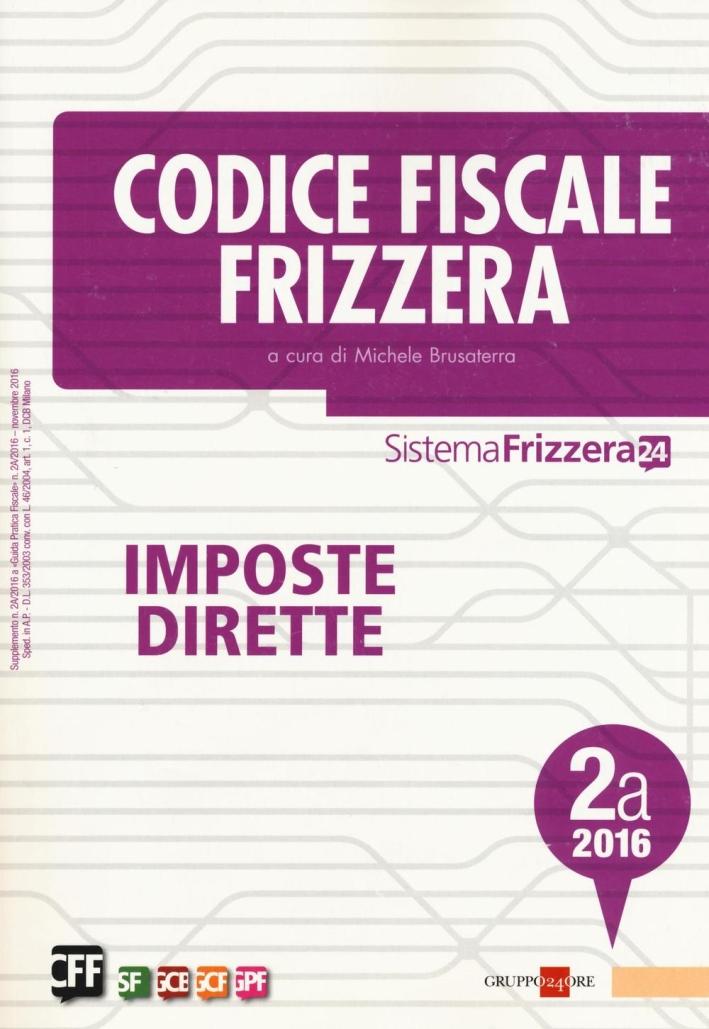 Codice Fiscale Frizzera. Imposte Dirette 2016