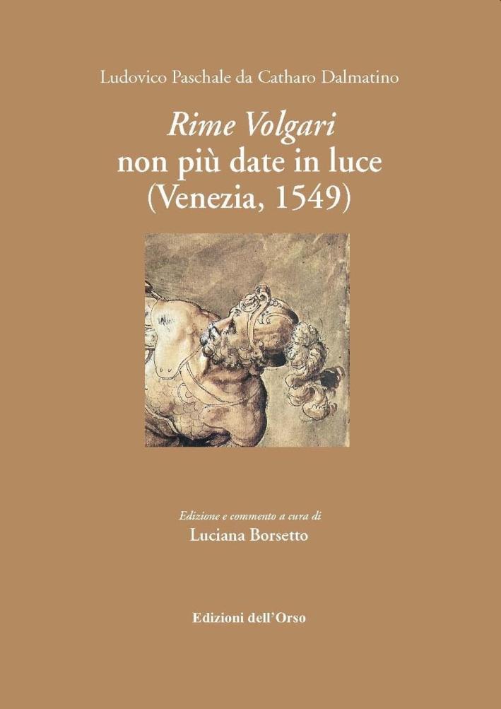 Rime volgari non più date alla luce (Venezia, 1549)