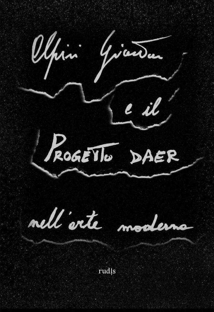 Alpini Gionatan e il Progetto DAER nell'Arte Moderna.
