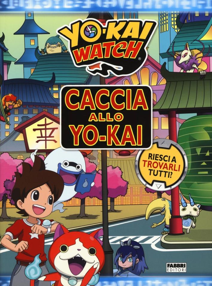 Caccia allo Yo-kai. Yokai watch