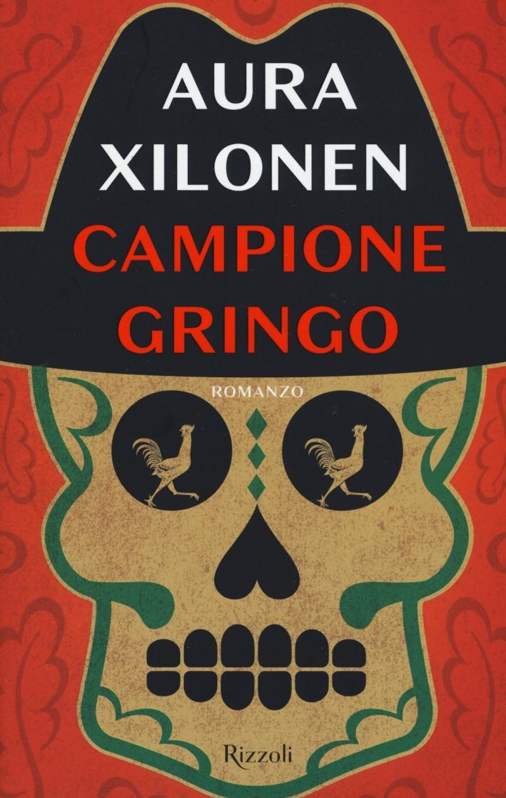 Campione Gringo